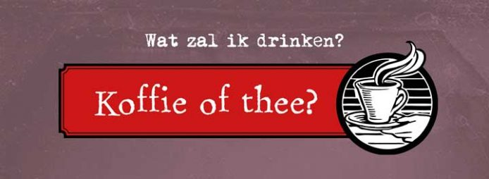 Koffie of thee?